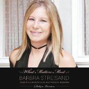 Barbra Streisand, What Matters Most: Barbra Sings the Lyrics of Alan & Marilyn Bergman [Deluxe Edition] (CD)