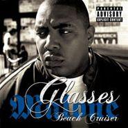 Glasses Malone, Beach Cruiser (CD)