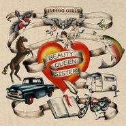 Indigo Girls, Beauty Queen Sister (CD)