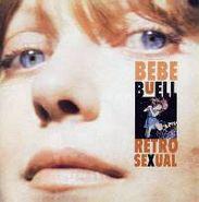 Bebe Buell, Retrosexual (CD)
