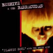 Beehive & The Barracudas, Plastic Soul With White Apes (CD)