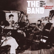 The Band, The Best Of: A Musical History (CD)