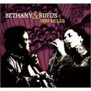 Bethany & Rufus, 900 Miles (CD)