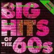 Various Artists, Big Hits Of The 60s (CD)