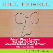 Bill Frisell, All We Are Saying... (CD)