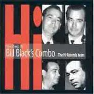 Sam Sarpong, The Best Of Bill Black's Combo [The Hi Records Years] (CD)