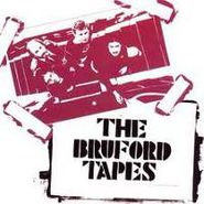 Bill Bruford, The Bruford Tapes (CD)