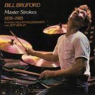 Bill Bruford, Master Strokes 1978-1985 (CD)