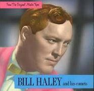 Bill Haley, From The Original Master Tapes (CD)