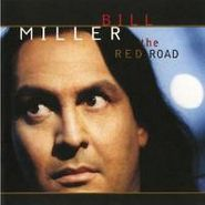 Bill Miller, Red Road (CD)