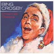 Bing Crosby, Christmas Classics (CD)