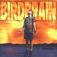 Birdbrain, Bliss (CD)
