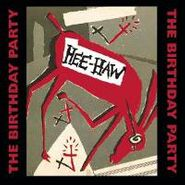 The Birthday Party, Hee-Haw (CD)