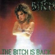 Bitch, The Bitch Is Back (CD)