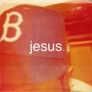 B, Jesus (CD)