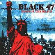 Black 47, Home Of The Brave (CD)