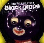 Black Grape, Stupid Stupid Stupid (CD)