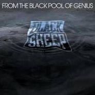 Black Sheep, From The Black Pool Of Genius (CD)