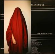 Blank Dogs, On Two Sides [Limited Edition] (LP)