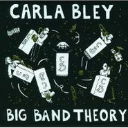 Carla Bley, Big Band Theory (CD)