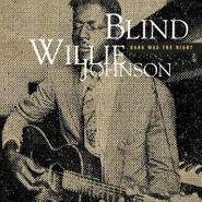 Blind Willie Johnson, Dark Was The Night (CD)