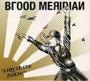 Blood Meridian, Liquidate Paris (CD)