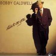 Bobby Caldwell, Stuck On You (CD)