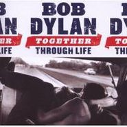 Bob Dylan, Together Through Life (CD)