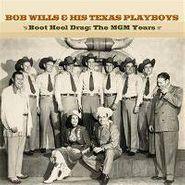 Bob Wills & His Texas Playboys, Boot Heel Drag: The MGM Years (CD)