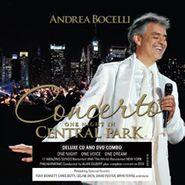 Andrea Bocelli, Concerto: One Night In Central Park [Deluxe Edition] (CD)