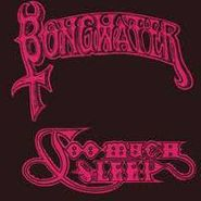 Bongwater, Too Much Sleep (CD)