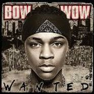 Bow Wow, Wanted (CD)
