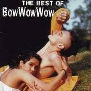 Bow Wow Wow, Best Of Bow Wow Wow (CD)