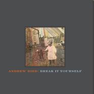 Andrew Bird, Break It Yourself [Super Deluxe Edition] (LP)
