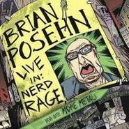 Brian Posehn, Brian Posehn Live In: Nerd Rage (CD)