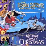 The Brian Setzer Orchestra, Dig That Crazy Christmas (CD)
