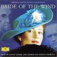 Gustav Mahler, Bride Of The Wind [OST] (CD)