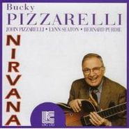 Bucky Pizzarelli, Nirvana (CD)