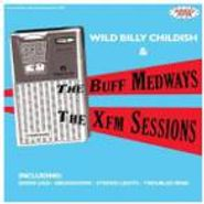 Billy Childish & The Buff Medways, Xfm Sessions (CD)
