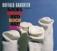 Buffalo Daughter, Socks, Drugs, And Rock And Roll (CD)