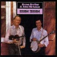 Byron Berline, Double Trouble (CD)