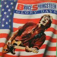 "Bruce Springsteen, Glory Days / Stand On It (7"")"