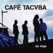 Cafe Tacvba, Un Viaje (CD)
