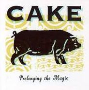 Cake, Prolonging The Magic (CD)