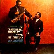Cannonball Adderley, The Cannonball Adderley Quintet In San Francisco (LP)