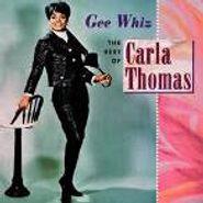 Carla Thomas, Gee Whiz: The Best Of Carla Thomas (CD)