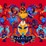Galactic, Carnivale Electricos (CD)