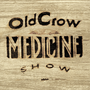 Old Crow Medicine Show, Carry Me Back (LP)