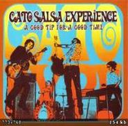 Cato Salsa Experience, A Good Tip For A Good Time (CD)
