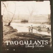 "Two Gallants, Steady Rollin' [Import] (7"")"